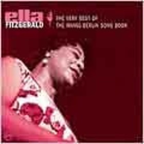 Ella Fitzgerald Very Best Of The Irving Berlin Songbook, The CD