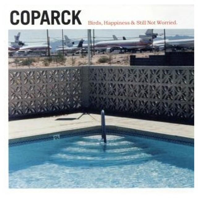 【輸入盤】Birds, Happiness & Still/Coparck
