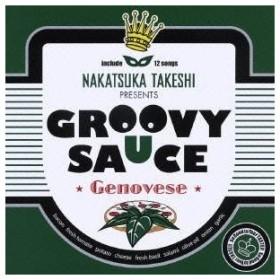 (オムニバス)/NAKATSUKA TAKESHI PRESENTS GROOVY SAUCE ★Genovese★ 【CD】