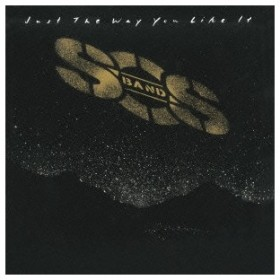 S.O.S.バンド/ジャスト・ザ・ウェイ・ユー・ライク・イット +4 【CD】