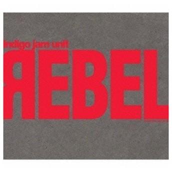 indigo jam unit/REBEL 【CD】