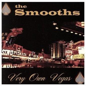 【輸入盤】Very Own Vegas/Smooths