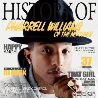 【スーパーマルチアーティストPharrellベスト!!】DJ DASK / History Of Pharrell Williams of The Neptunes [DKCD-265]