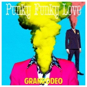 GRANRODEO/Punky Funky Love (初回限定) 【CD+DVD】