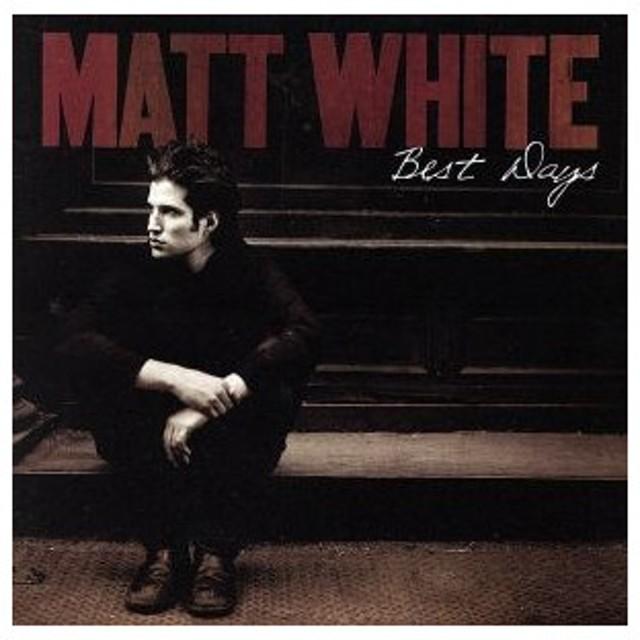 【輸入盤】Best Days/MattWhite