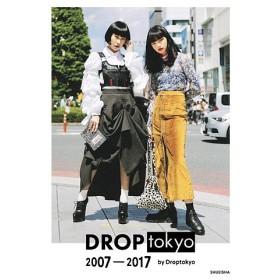 DROPtokyo 2007−2017/Droptokyo