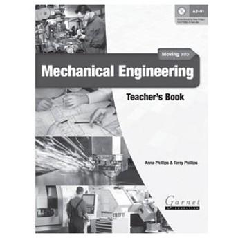 Garnet Education Moving into Mechanical Engineering Teacher's Book