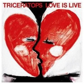 TRICERATOPS/LOVE IS LIVE 【CD】