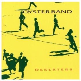 【輸入盤】Deserters/オイスター・バンド