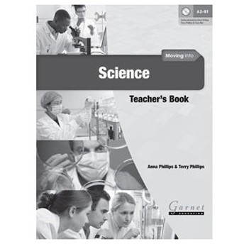 Garnet Education Moving into Science Teacher's Book