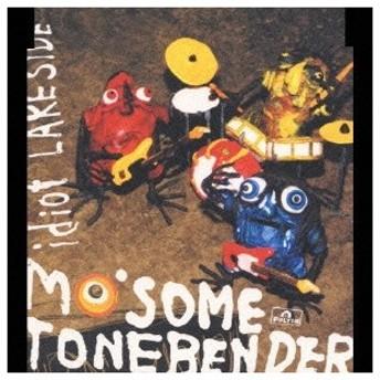MO'SOME TONEBENDER/idiot/LAKE SIDE 【CD】