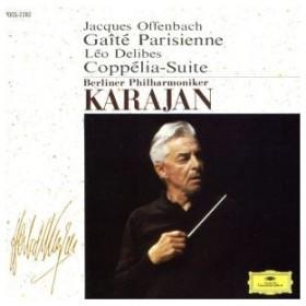 オッフェンバック:バレエ音楽「パリの喜び」/ヘルベルト・フォン・カラヤン