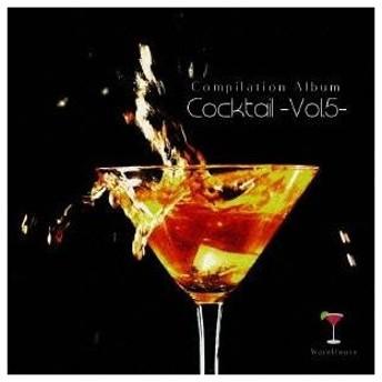 (V.A.)/Cocktail-Vol.5- 【CD】