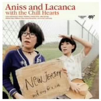 アニス&ラカンカ/Aniss&Lacanca with the Chill Hearts