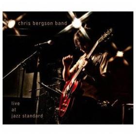 クリス・バーグソン・バンド/ライブ・アット・ジャズ・スタンダード