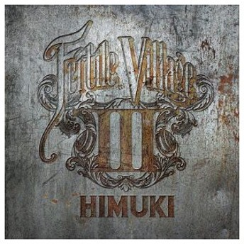 HIMUKI/Fertile Village 3