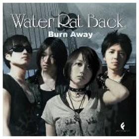 Water Rat Back/Burn Away