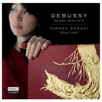 輸入盤 HIROKO SASAKI / DEBUSSY : PRELUDES BOOK 1 & 2 [CD]