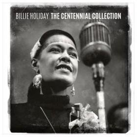 輸入盤 BILLIE HOLIDAY / CENTENNIAL COLLECTION [CD]