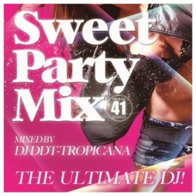 Ultimate DJ −Sweet Party(CD・クラブ/ダンス)