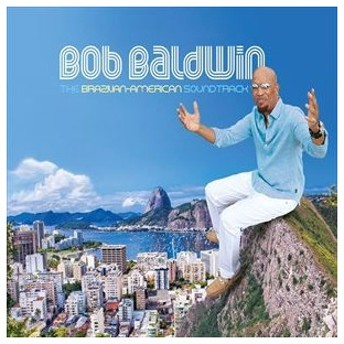 輸入盤 BOB BALDWIN / BRAZILIAN-AMERICAN SOUNDTRACK [CD]