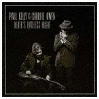 ポール・ケリー&チャーリー・オーウェン / デスズ・デイトレス・ナイト [CD]