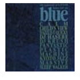 オムニバス/blue〜60th Anniversary of BLUE NOTE deejays cool cuts