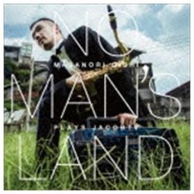 大石将紀(ss、as、ts、bs) / NO MAN'S LAND Masanori Oishi plays JacobTV [CD]