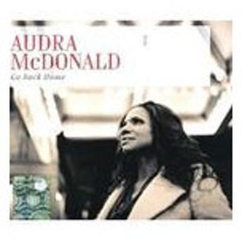 輸入盤 AUDRA MCDONALD / GO BACK HOME [CD]