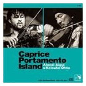 アレクセイ・アイギ&太田惠資 / ポルタメント島奇想曲 -Caprice Portamento Island- [CD]