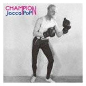 JaccaPoP / Champion [CD]