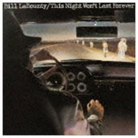 ビル・ラバウンティ / 涙は今夜だけ(期間生産限定盤) [CD]