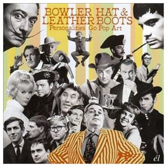 BOWLER HAT & LEATHER BOOTS (PERSONALITIES GO POP ART) [CD]