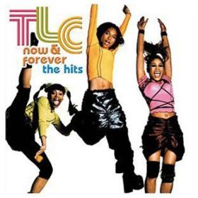 Now & Forever/TLC(CD・ヒップホップ/ダンス・エレクトロニカ/ワールド)