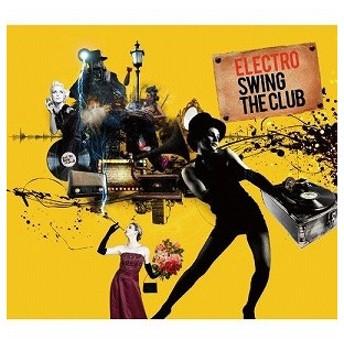 ELECTRO SWING THE(CD・クラブ/ダンス)