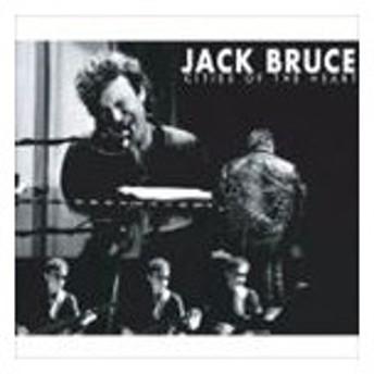 ジャック・ブルース / CITIES OF THE HEART [CD]