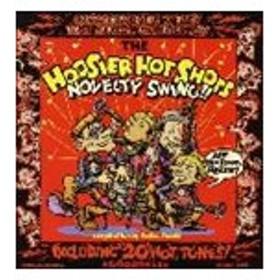The Hoosier Hot Shots / Novelty Swing [CD]