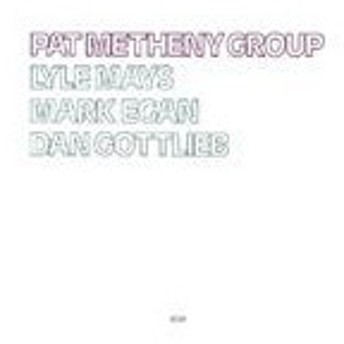 輸入盤 PAT METHENY / PAT METHENY GROUP [CD]