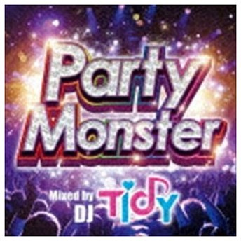 TIDY(MIX) / Party Monster Mixed by TIDY [CD]