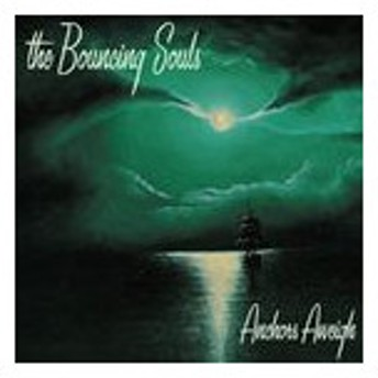 輸入盤 BOUNCING SOULS / ANCHORS AWEIGH [CD]