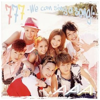 777〜We can sing a song!〜(DVD付) / AAA (CD)