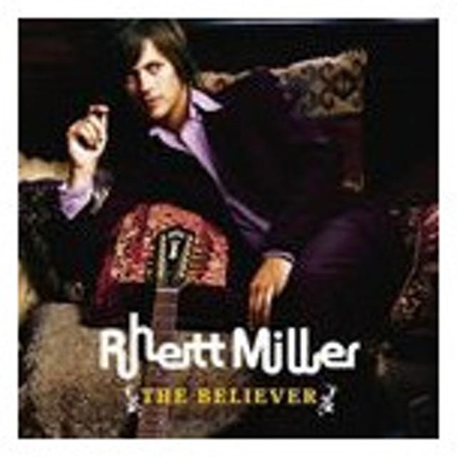 輸入盤 RHETT MILLER / THE BELIEVER [CD]