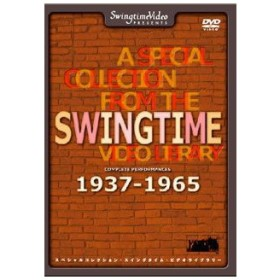 A SPECIAL COLLECTION FROM THE SWINGTIME VIDEO LIBRARY COMPLETE PERFORMANCES 1937〜1965 オムニバス DVD