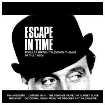 ESCAPE IN TIME-POPULAR BRITISH TELEVISION THEMES OF THE 1960S オムニバス CD