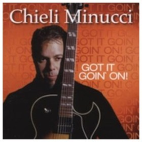 輸入盤 CHIELI MINUCCI / GOT IT GOIN ON [CD]