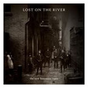 輸入盤 NEW BASEMENT TAPES / LOST ON THE RIVER [CD]