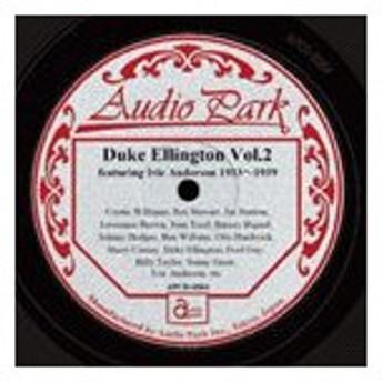 デューク・エリントン / デューク・エリントン第二集 アイヴィ・アンダーソン 1933〜1939 [CD]