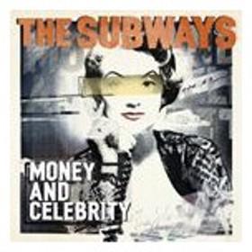 輸入盤 SUBWAYS / MONEY & CELEBRITY (DLX) [2CD]