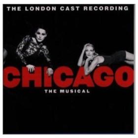 ロンドン・キャスト盤・CHIGAGO THE MUSICAL [CD]