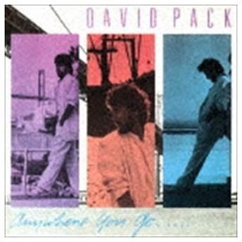 デヴィッド・パック / エニウェア・ユー・ゴー(期間限定生産盤/SHM-CD) [CD]